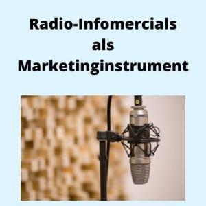 Radio-Infomercials als Marketinginstrument